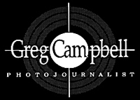 Greg Campbell Photojournalist